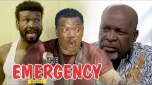 Video: The Emergency [Season 2] - 2018 Latest Nigerian Nollywoood Movies